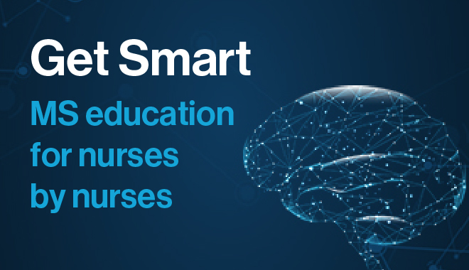 Get Smart – MS education for nurses by nurses