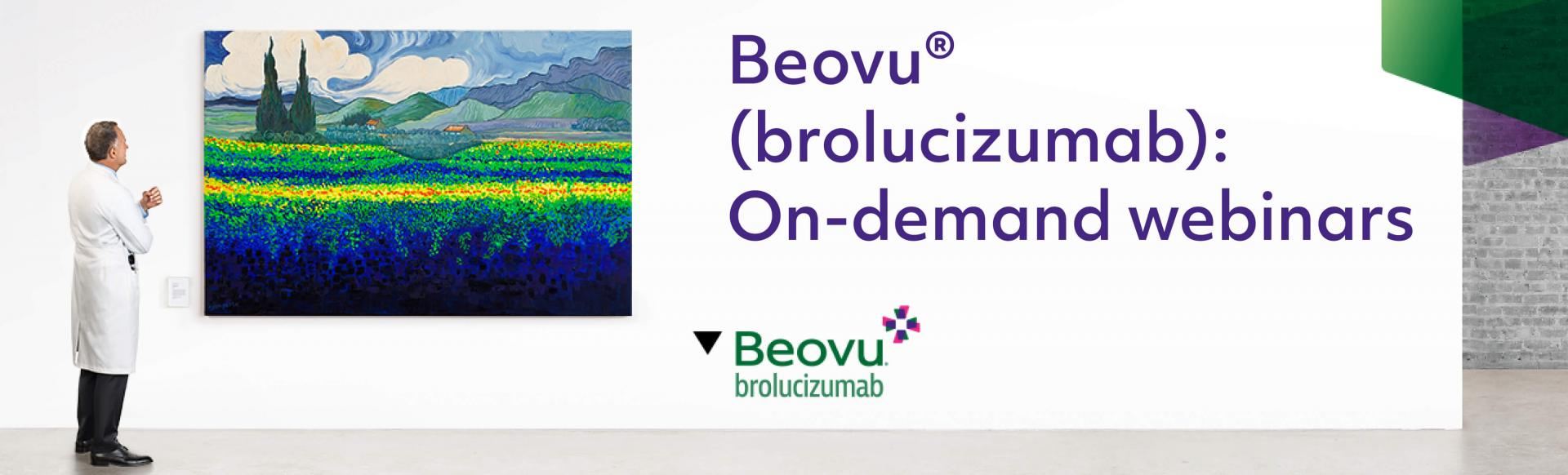 Beovu® (brolucizumab) On-demand webinars