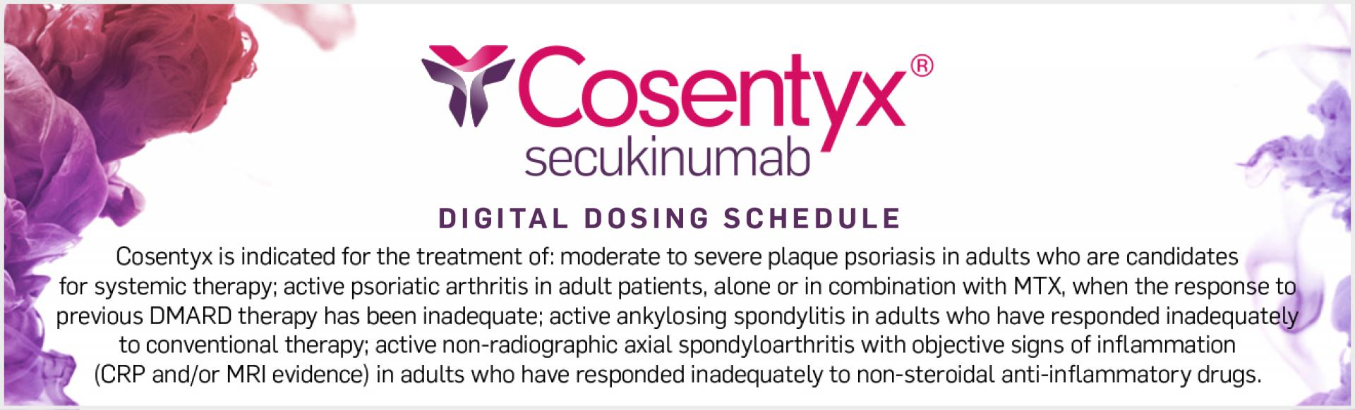 Top banner. Cosentyx digital dosing schedule