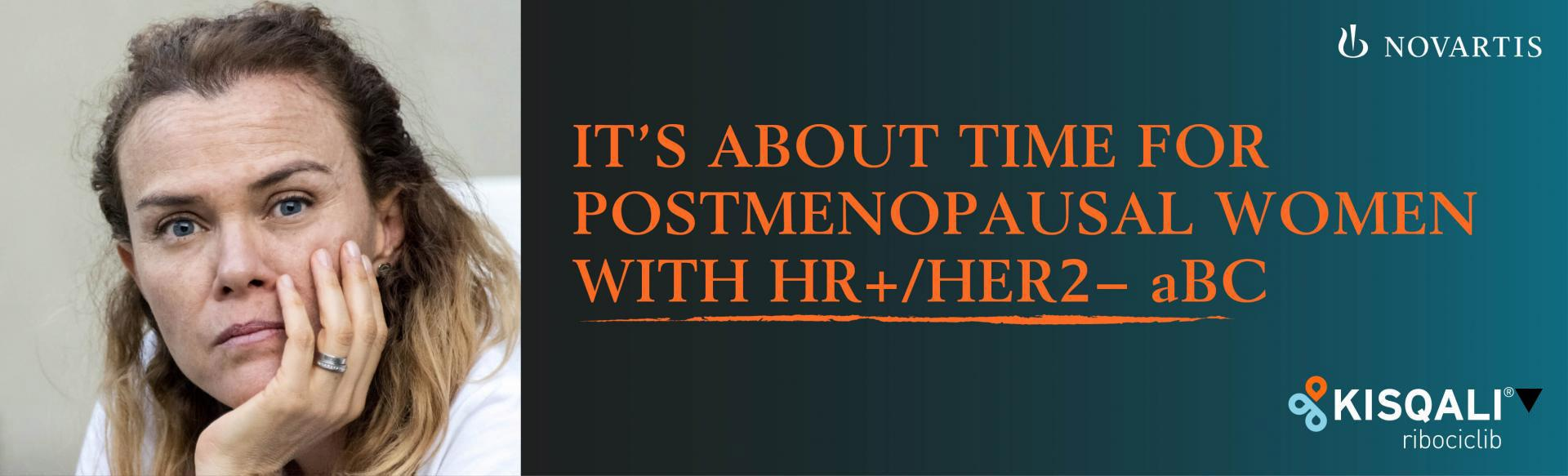 Top banner. Woman headshot. IT'S ABOUT TIME FOR POSTMENOPAUSAL WOMEN WITH HER+/HER2 Abc.
