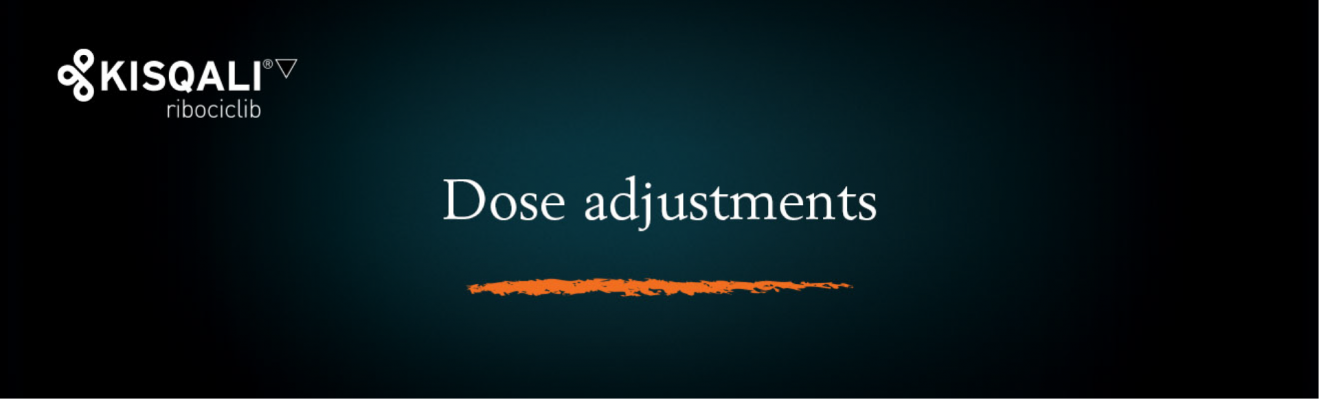Top banner. Dosing − Dose adjustments