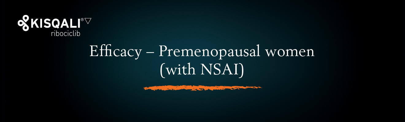 Top banner. Efficacy − Premenopausal women (with NSAI)