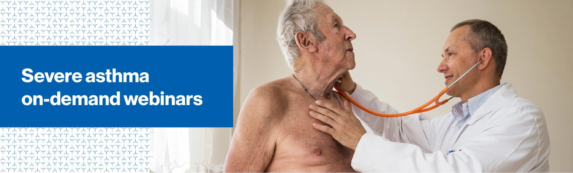 Top Banner: Severe asthma on-demand webinars