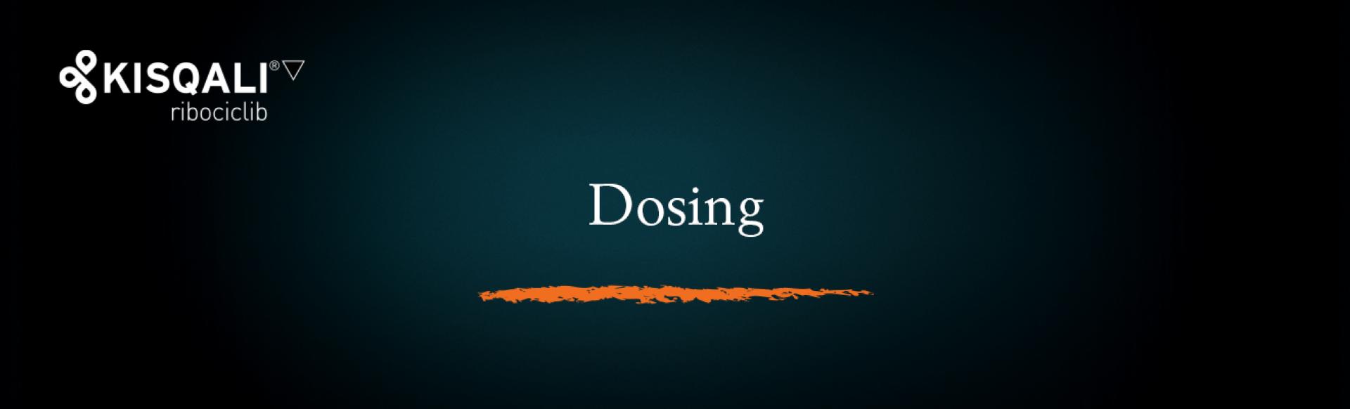 Top banner. Dosing