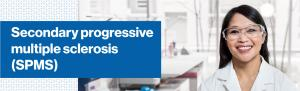 Top banner. Image of person in labcoat and safety goggles. Secondary progressive multiple sclerosis (SPMS).